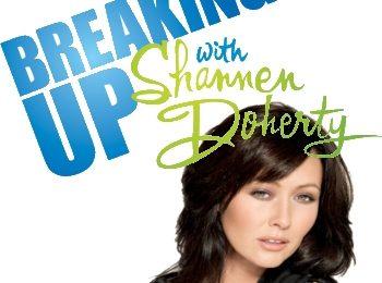 Break Up With Shannen Doherty, Shannen ti spiega come lasciare il fidanzato