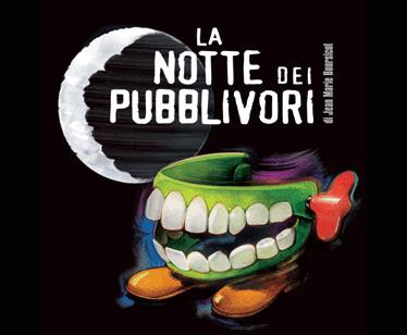 La Notte dei Pubblivori, gli spot del mondo in tour per l'Italia