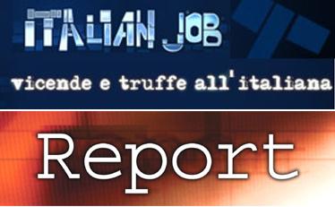 Report e Italian Job, due chicche dei nostri palinsesti