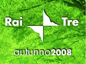 RaiTre, il palinsesto dell'autunno 2008