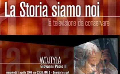 La Storia Siamo Noi ricorda Giovanni Paolo II
