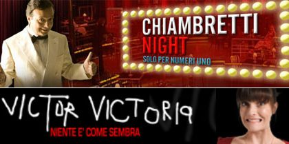 Chiambretti Night e Victor Victoria al via