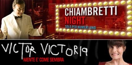 Chiambretti Night e Victor Victoria al via