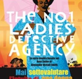 The N. 1 Ladies' Detective Agency, da oggi su Lei