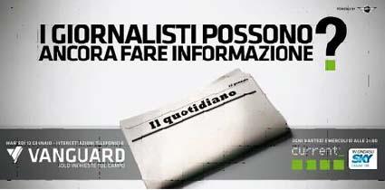 Current, tre speciali Vanguard sul Giornalismo Indipendente