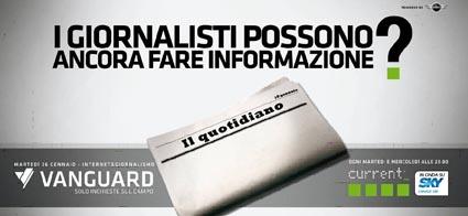 Current, per Vanguard ultimo speciale sul giornalismo d'inchiesta
