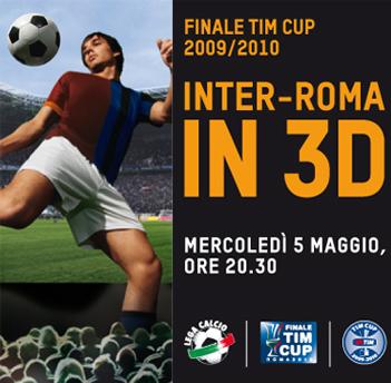 Inter-Roma, la finale di Coppa Italia in 3D nei cinema