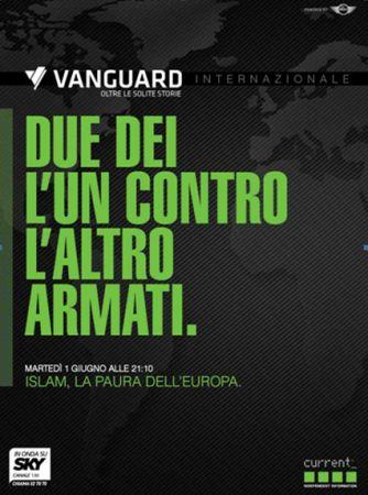Vanguard, un nuovo ciclo sull'Europa dell'Odio: si parte dall'Islam