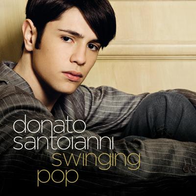 Donato Santoianni, Ti lascio una canzone, swinging pop