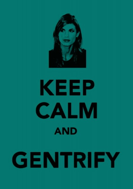 keep calm and gentifry