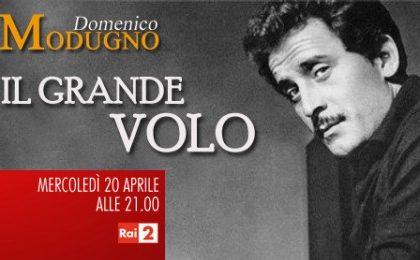 Rai Due celebra Domenico Modugno con la docu-fiction Il Grande Volo