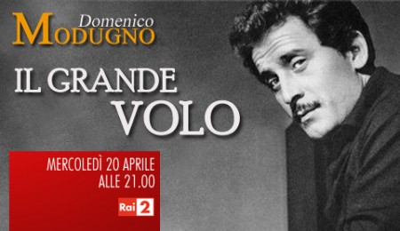 Rai Due celebra Domenico Modugno con la docu-fiction Il Grande Volo