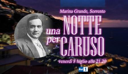 Programmi tv stasera, 8 luglio 2011: Una notte per Caruso, la Grande Storia e L'Onore e il rispetto