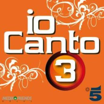 Io Canto 3 ospita Nek e Al Bano, la tracklist della nuova compilation