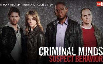 Criminal Minds: Suspect Behavior, da stasera in prima tv su Rai 2