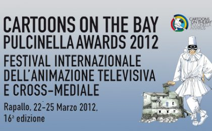 Cartoons on the Bay 2012 al via domani: novità e nomination per i Pulcinella Awards 2012