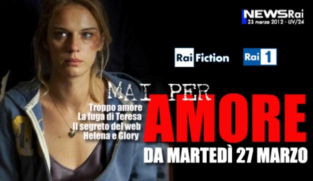 Programmi tv stasera, oggi 27 marzo 2012: Troppo amore, Ballarò, La vita è una cosa meravigliosa