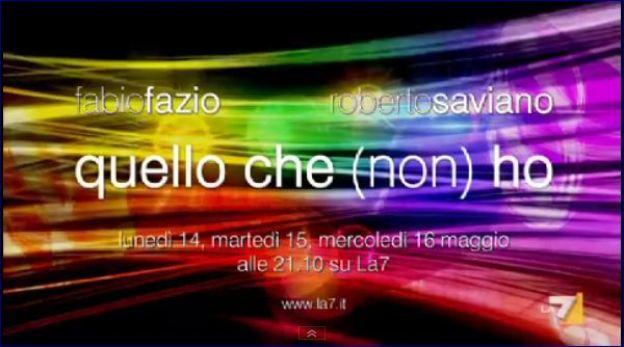 Fabio Fazio e Roberto Saviano da stasera su La7 con Quello Che (Non) ho