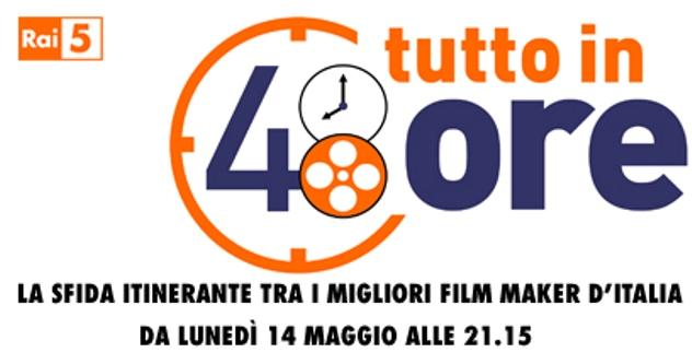 Tutto in 48 ore: su Rai5 il talent sui migliori filmmaker d'Italia. Le tappe del tour