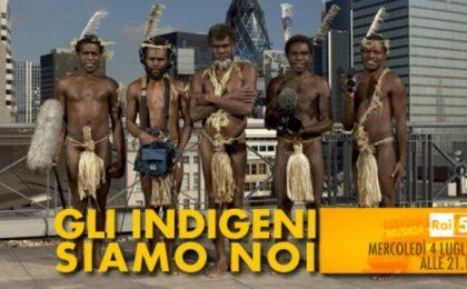 Rai5: al via la provocatoria serie Gli Indigeni Siamo Noi