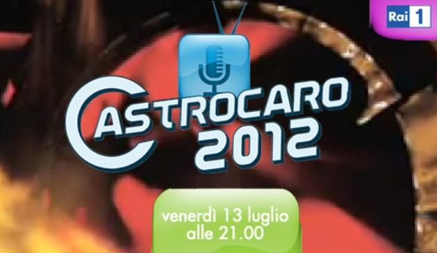 Programmi tv stasera, oggi 13 luglio 2012: Festival di Castrocaro, Enrico Brignano show