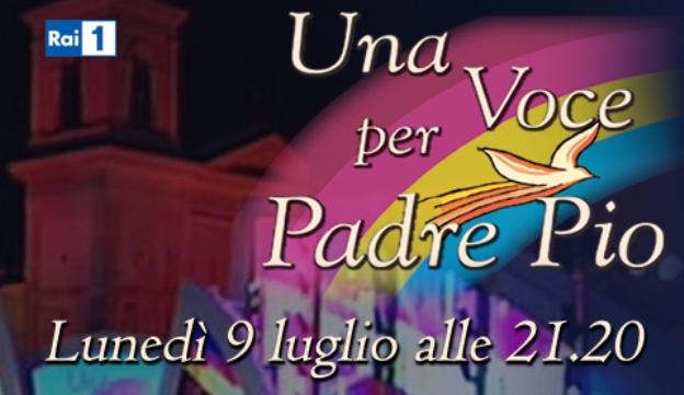 Programmi tv stasera, oggi 9 luglio 2012: Una voce per Padre Pio, Ciao Darwin