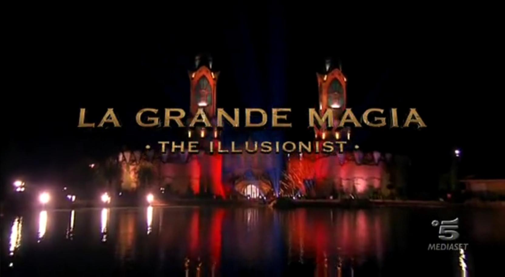 La Grande Magia – The Illusionist – Peccato però che l'illusione più grande sia il premio…