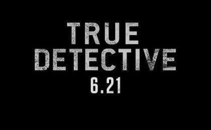 True Detective 2 stagione – uscita, trama e trailer: anticipazioni 2×08 [SPOILER]