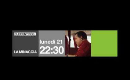 La Minaccia Hugo Chavez su Current