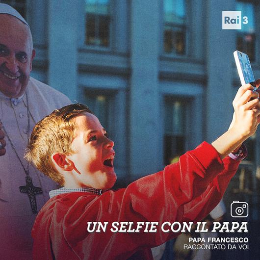 Un selfie con il Papa, Rai 3 e Fremantle raccontano il Papa della gente