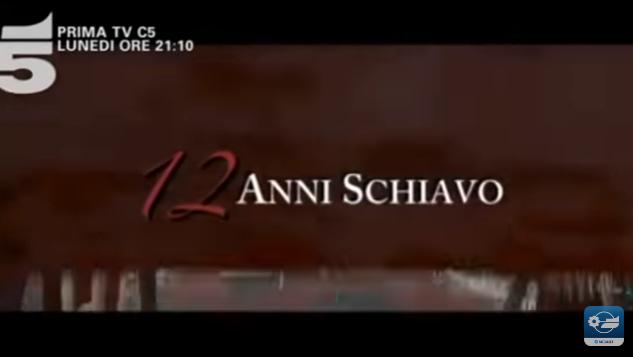 12 anni schiavo film su canale 5
