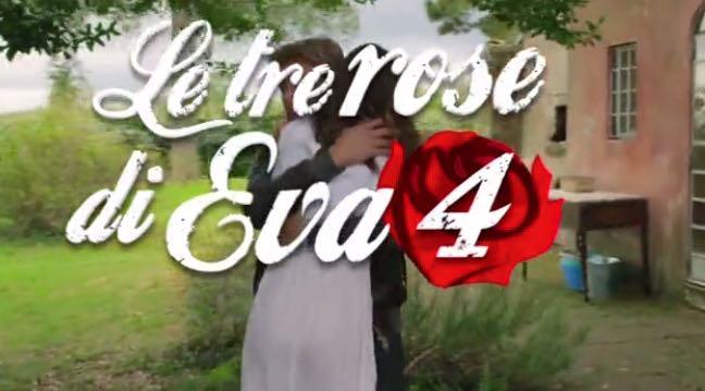 Le tre rose di Eva 4 stagione, quando inizia? Anticipazioni prima puntata